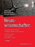 Neurowissenschaften: Ein grundlegendes Lehrbuch für Biologie, Medizin und Psychologie - Mark F. Bear, Barry W. Connors, Michael A. Paradiso