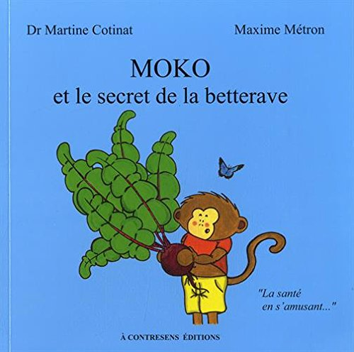 Moko et le secret de la betterave