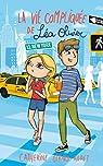 La vie compliquée de Léa Olivier, tome 13 : New York par Girard-Audet
