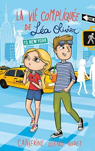 La Vie compliquée de Léa Olivier T13: New York