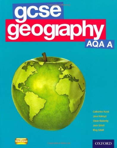 GCSE Geography AQA A Student Book (Gcse Aqa a) by Catherine Hurst (2011-03-10)