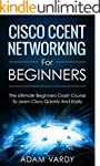 Cisco CCENT Networking For Beginners:...