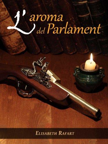 L'aroma del Parlament (Catalan Edition) por Elisabeth Rafart