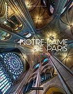 Notre Dame de Paris - Au carrefour des cultures de Frantisek Zvardon