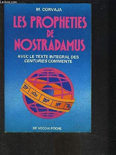 Les prophéties de Nostradamus par Nostradamus, Mirella Corvaja