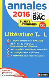 Annales ABC du BAC 2016 Littérature Term L