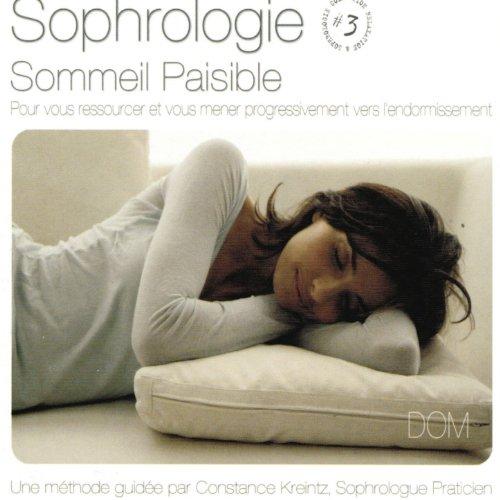 sophrologie vol 3 sommeil paisible pour vous ressourcer et vous mener progressivement vers. Black Bedroom Furniture Sets. Home Design Ideas