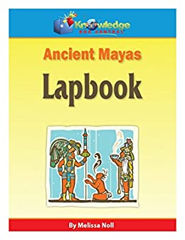 Ancient Mayas Lapbook: Plus FREE Printable Ebook (English Edition ...