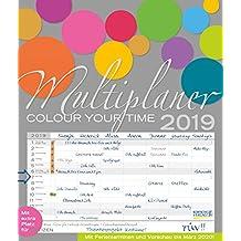 Multiplaner - Colour your time 2019: Familienplaner, 7 breite Spalten. Großer Familienkalender mit Ferienterminen, extra Spalte, Vorschau für 2020 und Datumsschieber. Format: 40x47 cm