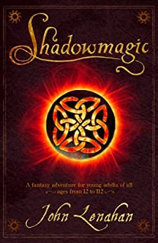 Shadowmagic by [Lenahan, John]