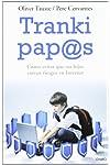https://libros.plus/tranki-paps-como-evitar-que-tus-hijos-corran-riesgos-en-internet/