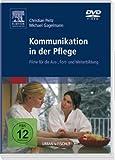 Kommunikation in der Pflege: Fil...