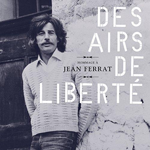 Hommage à Jean Ferrat : Des ai...