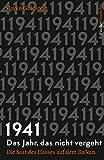 1941 – Das Jahr, das nicht vergeht: Die Saat des Hasses auf dem Balkan