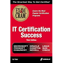 IT Certification Success Exam Cram (Exam Cram (Coriolis Books)) by Ed Tittel (2000-08-01)