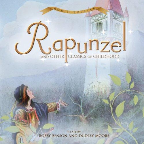 Rapunzel and Other Classics of Childhood  Audiolibri