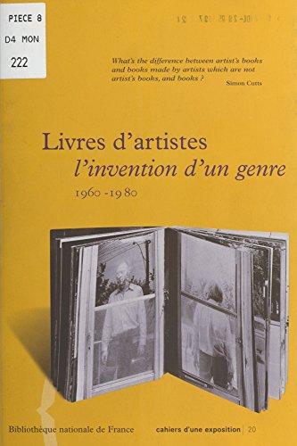 Livres d'artistes : L'Invention d'un genre (1960-1980) (Cahiers d'une exposition) par Geneviève Capgras