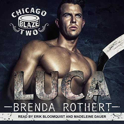 Luca: Chicago Blaze Series, Book 2 Blaze Audio