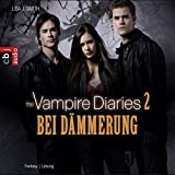 Bei D?mmerung (The Vampire Diaries 2)