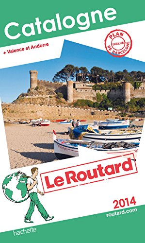 Guide du Routard Catalogne 2014