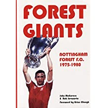 Forest Giants: The Story of Nottingham Forest 1975-80