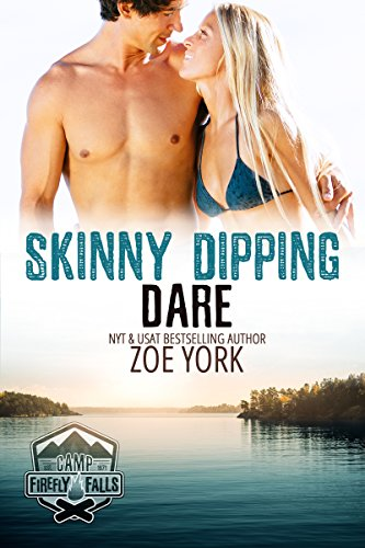 Skinny Dipping Dare (Camp Firefly Falls Book 4) (English Edition)