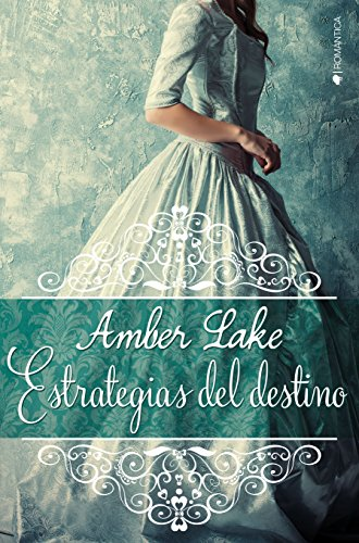 Estrategias del destino (Los Rawson nº 1) por Amber Lake