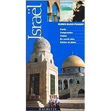 Guide Bleu Évasion : Israël de Serge Bathendier ( 24 mars 1999 )
