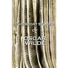 The Short Stories Of Oscar Wilde by Oscar Wilde (2012-12-20)