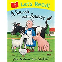 Let's Read! A Squash and a Squeeze by Julia Donaldson (2014-01-02)