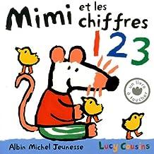 Mimi et les chiffres by Lucy Cousins (2013-03-20)