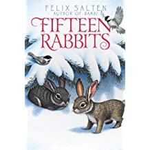 Fifteen Rabbits (Bambi's Classic Animal Tales) (English Edition)