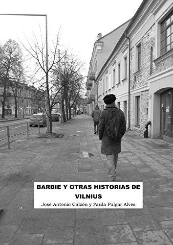 Barbie y otras historias de Vilnius por Paula Pulgar Alves