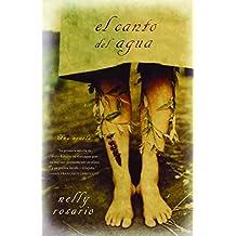 El Canto del Agua: Una Novela (Vintage Espanol)