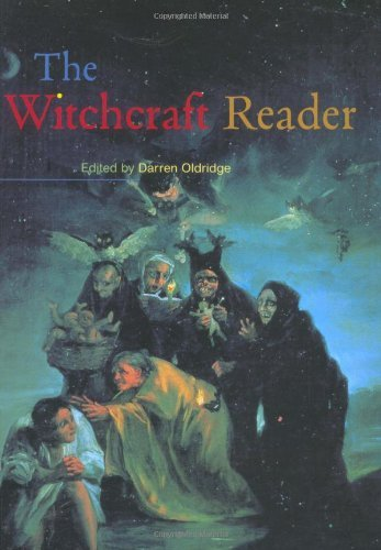 The Witchcraft Reader (Routledge Readers in History) (2001-12-09)