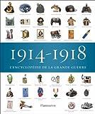 1914-1918, l'encyclopédie de la Grande Guerre