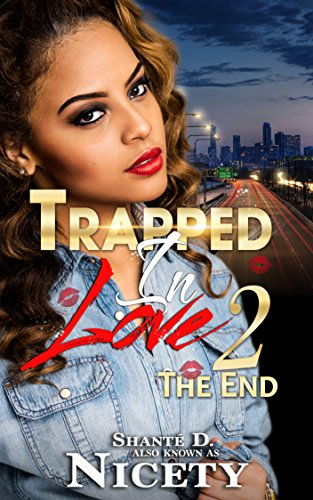 Trapped In Love 2: The End (English Edition) -
