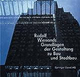 Rudolf Wienands Grundlagen der Gestaltung zu Bau und Stadtbau - WIENANDS