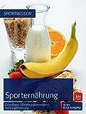 Sporternährung: Grundlagen   Ernährungsstrategien   Leistungsförderung