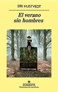 El verano sin hombres par Siri Hustvedt