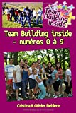 Team Building inside - numéros 0 à 9...