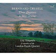 Crusell / Three Quartets for Clarinet & Strings