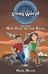 New Kids on the Rock: Volume 1 (Small World Global Protection Agency)