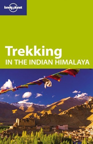 Lonely Planet Trekking in the Indian Himalaya (Travel Guide) by Lonely Planet (2009-10-23)