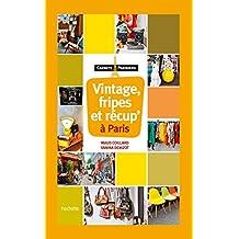 Vintage, Fripes et récup' à Paris