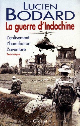 La guerre d'Indochine (Documents Français) (French Edition)