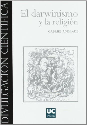 El darwinismo y la religión (Divulgación Científica)