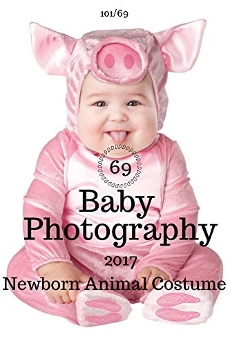 Baby photography: 69 Animal Baby Costume Idea For Your Baby's Fancy Costume HD Photo Album : (Best Seller ) (English (Babies In Animal Costumes)