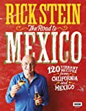 Rick Stein: The Road to Mexico (TV Tie in) (Hardcover)