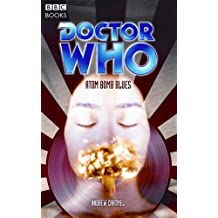 Doctor Who: Atom Bomb Blues (Doctor Who (BBC Paperback)) by Andrew Cartmel (2005-12-27)